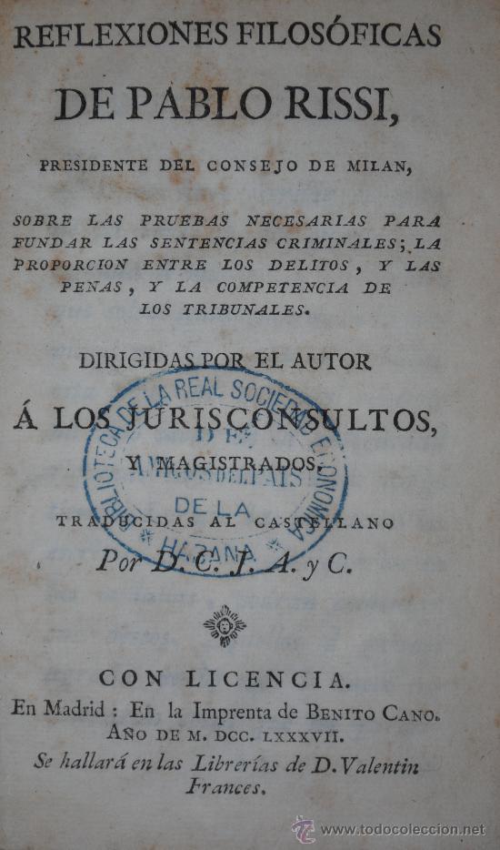 Libros antiguos: AÑO 1787.- CRIMINOLOGIA. DERECHO PENAL. REFLEXIONES SOBRE PRUEBAS NECESARIAS PARA FUNDAR SENTENCIAS - Foto 2 - 27744722