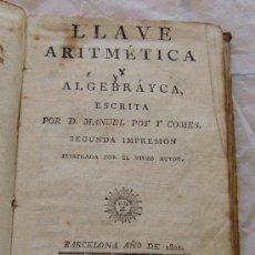 Libros antiguos: AÑO 1801 BARCELONA * LLAVE ARITMETICA Y ALGEBRAYCA * MONEDAS DE ESPAÑA Y EUROPA * ENC. PERGAMINO. Lote 27872773