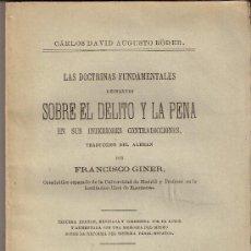 Libros antiguos: SOBRE EL DELITO Y LA PENA. AUGUSTO RÖDER. FRANCISCO GINER. 3ª EDICIÓN REVISADA Y CORREGIDA. 1877.. Lote 28124521