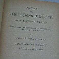 Libros antiguos: OBRAS DEL MAESTRO JACOBO DE LAS LEYES, JURISCONSULTOR DEL SIGLO XIII-MADRID.- MCMXXXI. Lote 28421605