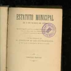 Libros antiguos: ESTATUTO MUNICIPAL DE 8 MARZO DE 1924. 3º EDICION - MADRID 1927. Lote 28475881