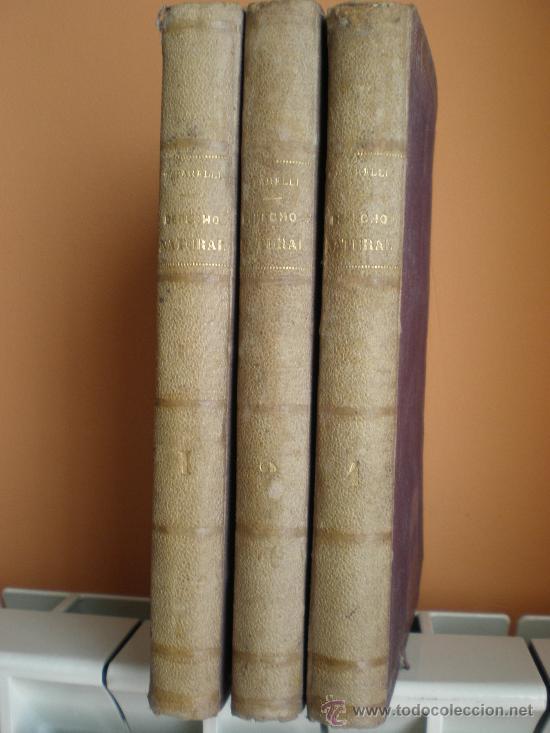 Libros antiguos: ENSAYO TEÓRICO DE DERECHO NATURAL. TOMOS: I, II, IV. 1866, 1867, 1868. - Foto 2 - 28577853
