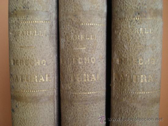 Libros antiguos: ENSAYO TEÓRICO DE DERECHO NATURAL. TOMOS: I, II, IV. 1866, 1867, 1868. - Foto 4 - 28577853