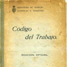 Libros antiguos: CÓDIGO DEL TRABAJO 1926. Lote 28580160