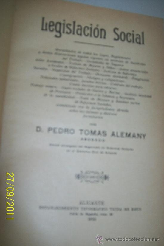 LEGISLACIÓN SOCIAL-PEDRO TOMÁS ALEMANY-1912-ALICANTE, ESTABLECIMIENTO TIPOGRÁFICO VIUDA DE REUS (Libros Antiguos, Raros y Curiosos - Ciencias, Manuales y Oficios - Derecho, Economía y Comercio)