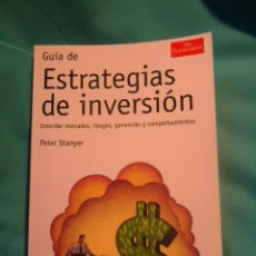 Libros antiguos: GUIA DE ESTRATEGIAS DE INVERSION, PETER STANYER, ACTUALIDAD ECONOMICA, THE ECONOMIST. Lote 245507230