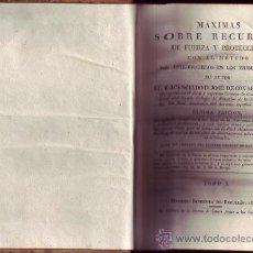 Libros antiguos: MÁXIMAS SOBRE RECURSOS DE FUERZAS Y PROTECCION (2 VOLS.). JOSÉ DE COVARRUBIAS. REPULLÉS.MADRID, 1829. Lote 29102405