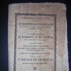 Libros antiguos: 1744 - JURIDICA RESPUESTA POR Dª JOSEPHA DE LLORACH Y PALAU - RARO 1 EJEMPLAR EN CCPBE. Lote 29123581