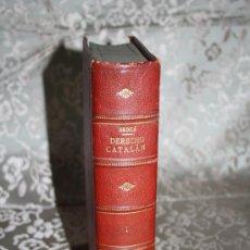 Libros antiguos: 'HISTORIA DEL DERECHO DE CATALUÑA. ESPECIALMENTE CIVIL,...' - POR GUILLERMO Mª DE BROCA - 1 VOLUMEN. Lote 29131119