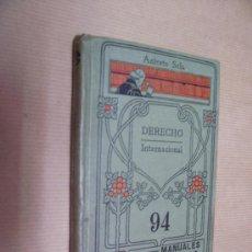 Livros antigos: DERECHO INTERNACIONAL - MANUALES GALLACH Nº 94 - ANICETO SELA. Lote 29160996