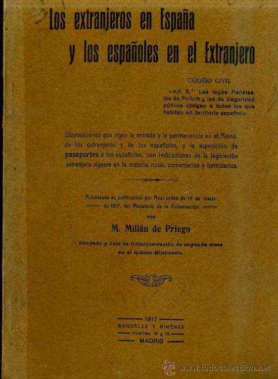 LOS EXTRANJEROS EN ESPAÑA Y LOS ESPAÑOLES EN EL EXTRANJERO (1917) (Libros Antiguos, Raros y Curiosos - Ciencias, Manuales y Oficios - Derecho, Economía y Comercio)