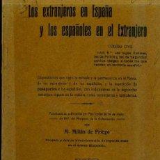 Libros antiguos: LOS EXTRANJEROS EN ESPAÑA Y LOS ESPAÑOLES EN EL EXTRANJERO (1917). Lote 49084942