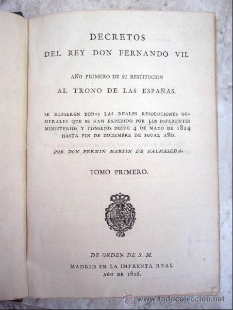 Libros antiguos: DECRETOS DEL REY DON FERNANDO VII. IMPRENTA REAL, 1816. 17 TOMOS + APENDICES A LOS 4 PRIMEROS - Foto 3 - 29224613