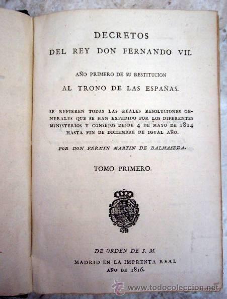 Libros antiguos: DECRETOS DEL REY DON FERNANDO VII. IMPRENTA REAL, 1816. 17 TOMOS + APENDICES A LOS 4 PRIMEROS - Foto 2 - 29224613