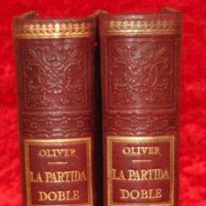 Libros antiguos: 2 TOMOS. LA PARTIDA DOBLE. CONTABILIDAD. DE EMILIO OLIVER Y CASTAÑER. FINALES S.XIX. Lote 29927619