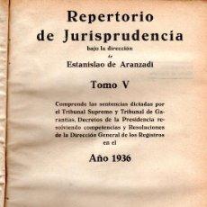Libros antiguos: REPERTORIO DE JURISPRUDENCIA, ARANZADI, TOMO V, 1936, 1ªED, DIR. ESTANISLAO DE ARANZADI, PAMPLONA. Lote 30011198
