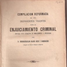 Libros antiguos: H.M. RUIZ RODRIGUEZ COMPILACIÓN REFORMADA SOBRE EL ENJUICIAMIENTO CRIMINAL 1881. Lote 30140595