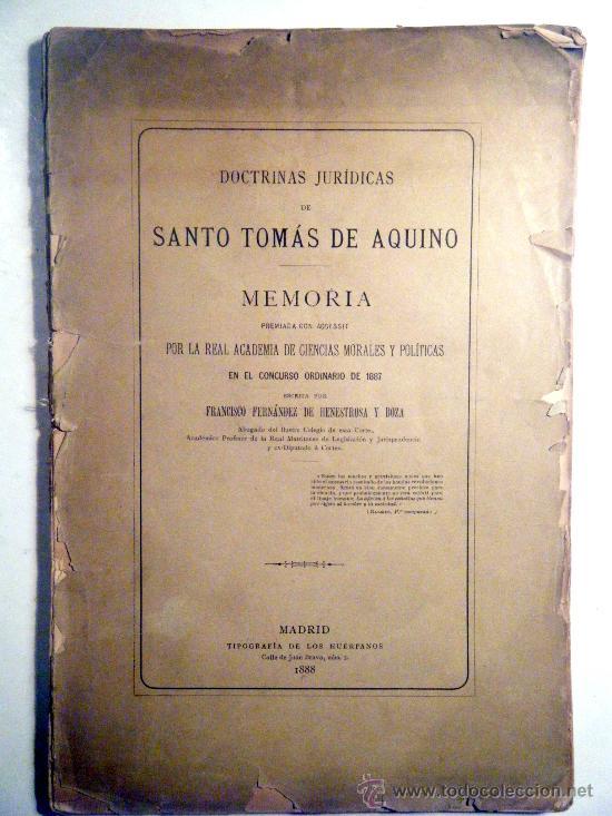 DOCTRINAS JURÍDICAS DE SANTO TOMÁS DE AQUINO. FERNÁNDEZ DE HENESTROSA, F. (Libros Antiguos, Raros y Curiosos - Ciencias, Manuales y Oficios - Derecho, Economía y Comercio)