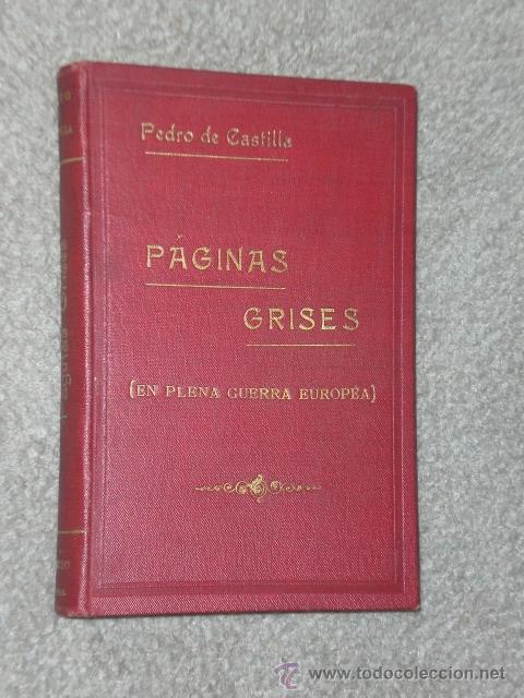 PÁGINAS GRISES (EN PLENA GUERRA EUROPEA).(1918) (Libros Antiguos, Raros y Curiosos - Ciencias, Manuales y Oficios - Derecho, Economía y Comercio)