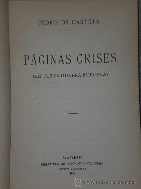 Libros antiguos: PÁGINAS GRISES (EN PLENA GUERRA EUROPEA).(1918) - Foto 2 - 30129521