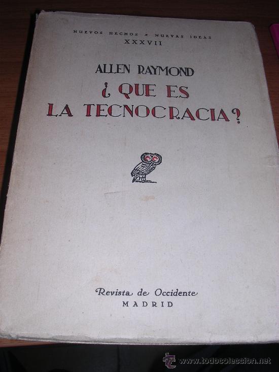¿QUÉ ES LA TECNOCRACIA? REVISTA DE OCCIDENTE (Libros Antiguos, Raros y Curiosos - Ciencias, Manuales y Oficios - Derecho, Economía y Comercio)