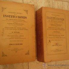 Libros antiguos: EXPLICACION HISTORICA DE LAS INSTITUCIONES DEL EMPERADOR JUSTINIANO. MADRID, 1912. 2 TOMOS.. Lote 30315261