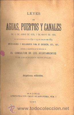 Libros antiguos: LEYES DE AGUAS, PUERTOS Y CANALES – Año 1893 - Foto 2 - 30346212