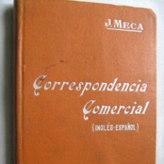 Libros antiguos: CORRESPONDENCIA COMERCIAL. MECA TUDELA, J. MANUALES SOLER. Lote 118040348
