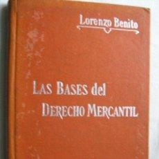 Libros antiguos: LAS BASES DEL DERECHO MERCANTIL. BENITO, LORENZO. MANUALES SOLER 34. Lote 30466278