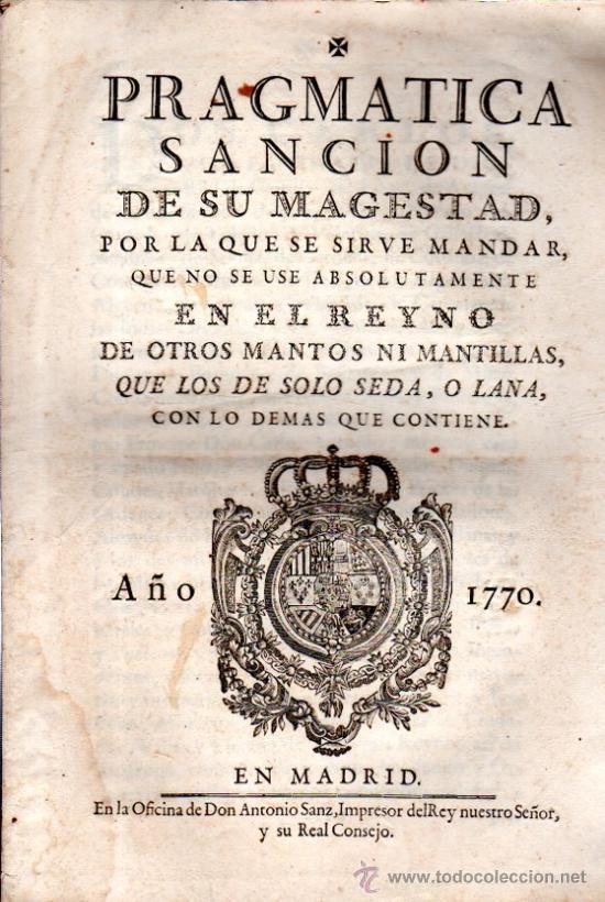 PRAGMÁTICA SANCIÓN DE S.M., 1770, MADRID, ANTONIO SANZ, IMPRESOR DEL REY Y SU REAL CONSEJO (Libros Antiguos, Raros y Curiosos - Ciencias, Manuales y Oficios - Derecho, Economía y Comercio)