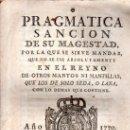 Libros antiguos: PRAGMÁTICA SANCIÓN DE S.M., 1770, MADRID, ANTONIO SANZ, IMPRESOR DEL REY Y SU REAL CONSEJO. Lote 31313555