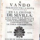 Libros antiguos: VANDO PUBLICADO POR LA JUNTA ESTABLECIDA EN LA CIUDAD DE SEVILLA,1771,LIBRERÍA JUAN MACHUCA. Lote 31313696