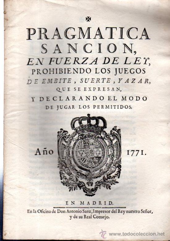 PRAGMÁTICA SANCIÓN DE S.M., 1771, MADRID, ANTONIO SANZ, IMPRESOR DEL REY Y SU REAL CONSEJO (Libros Antiguos, Raros y Curiosos - Ciencias, Manuales y Oficios - Derecho, Economía y Comercio)