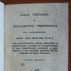 Libros antiguos: REAL DECRETO Y REGLAMENTO PROVISIONAL PARA LA ADMINISTRACIÓN DE JUSTICIA. 1844.. Lote 31316284
