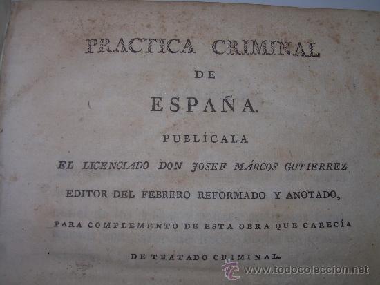 Libros antiguos: LIBRO DE PERGAMINO.......PRACTICA CRIMINAL DE ESPAÑA.T III...AÑO.. 1806 - Foto 3 - 46144328