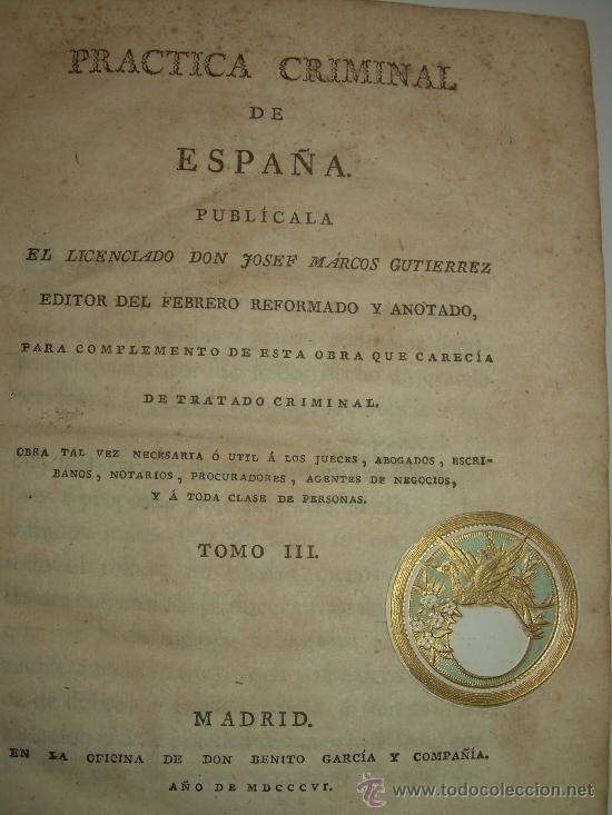 Libros antiguos: LIBRO DE PERGAMINO.......PRACTICA CRIMINAL DE ESPAÑA.T III...AÑO.. 1806 - Foto 5 - 46144328