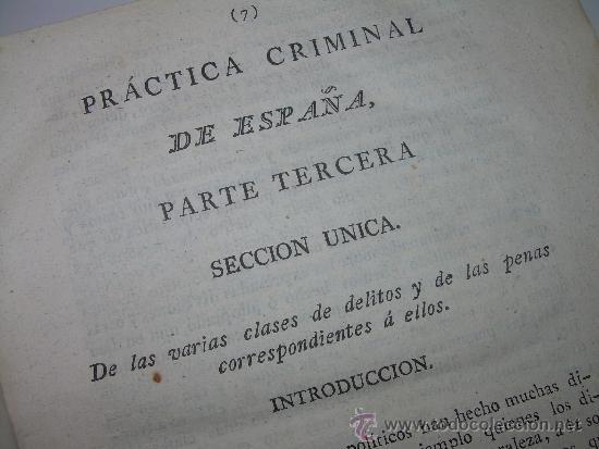 Libros antiguos: LIBRO DE PERGAMINO.......PRACTICA CRIMINAL DE ESPAÑA.T III...AÑO.. 1806 - Foto 6 - 46144328