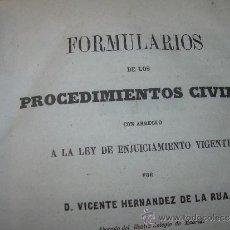 Libros antiguos: ANTIGUO LIBRO DE PERGAMINO....1857...FORMULARIOS DE LOS PROCEDIMIENTOS CIVILES.. Lote 31354867