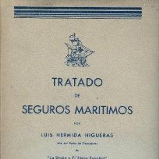 Libros antiguos: LUIS HERMIDA HIGUERAS. TRATADO DE SEGUROS MARÍTIMOS. MADRID, 1934. DERECHO. Lote 31383842