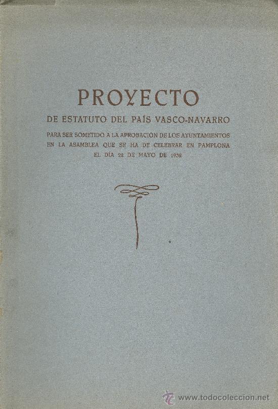 ESTATUTO DEL PAÍS VASCO-NAVARRO. PROYECTO DE....BILBAO, 1932. DERECHO (Libros Antiguos, Raros y Curiosos - Ciencias, Manuales y Oficios - Derecho, Economía y Comercio)