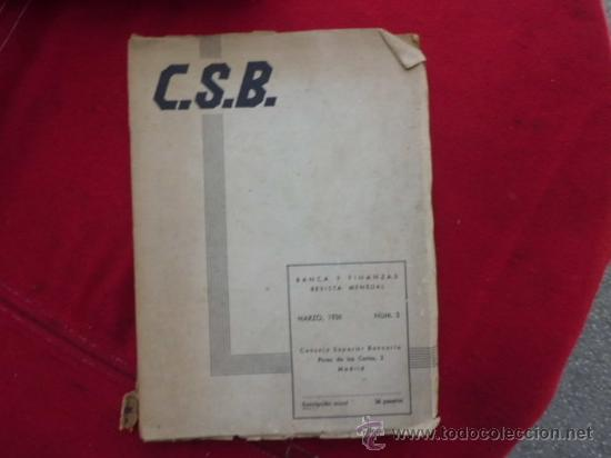 RARA REVISTA DE DE BANCA Y FINANZAS CSB, MARZO 1936, Nº 3. L 614 (Libros Antiguos, Raros y Curiosos - Ciencias, Manuales y Oficios - Derecho, Economía y Comercio)
