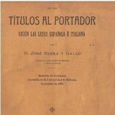 Libros antiguos: REIVINDICACION DE LOS TITULOS AL PORTADOR POR JOSE RIERA Y GALLO.24 PAGINAS,BARCELONA 1911.. Lote 31784899