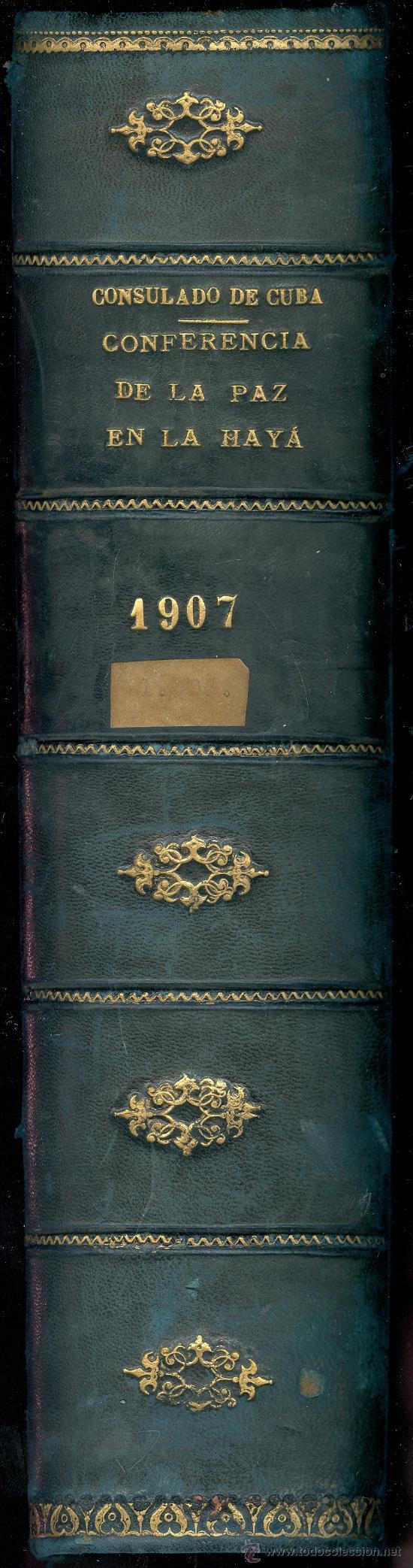 Libros antiguos: BUSTAMANTE, QUESADA y SANGUILLY. Conferencia de la Paz, de 1907. 2 vols. Habana, 1908. DIRI - Foto 2 - 32258422