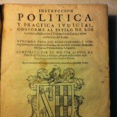 Libros antiguos: INSTRUCCIÓN POLÍTICA Y PRÁCTICA JUDICIAL... ALONSO DE VILLADIEGO. Lote 32722150