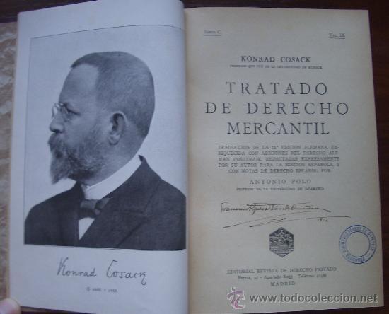 1935. TRATADO DE DERECHO MERCANTIL. KONRAD COSACK. (DERECHO MERCANTIL) (Libros Antiguos, Raros y Curiosos - Ciencias, Manuales y Oficios - Derecho, Economía y Comercio)