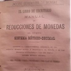 Libros antiguos: TRES MANUALES: REDUCCIONES DE MEDIDAS + REDUCCIONES DE PESOS + REDUCCIONES DE MONEDAS. 1887. Lote 33339158