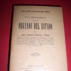 Libros antiguos: UBIERNA Y EUSA, JOSÉ ANTONIO - DE LA RESPONSABILIDAD DE LOS ÓRGANOS DEL ESTADO. Lote 34049961