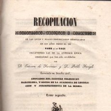 Libros antiguos: RECOPILACIÓN LEYES DISPOSICIONES 1807 A 1833,E.FERRATER Y PABLO FERIGLE,BCN,RAMON MARTIN 1841,TM II. Lote 33992766