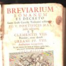 Libros antiguos: BREVIARIUM ROMANUM EX DECRETO. PII V. PINTIFICIS MAX. TIPOGRAPHIA PLANTINIANA. 1727. Lote 34244545