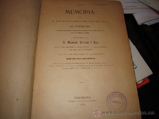Libros antiguos: Memoria acerca de las instituciones del derecho civil de Cataluña. Manuel Duran y Bas .1883 406 pg. - Foto 2 - 34279696